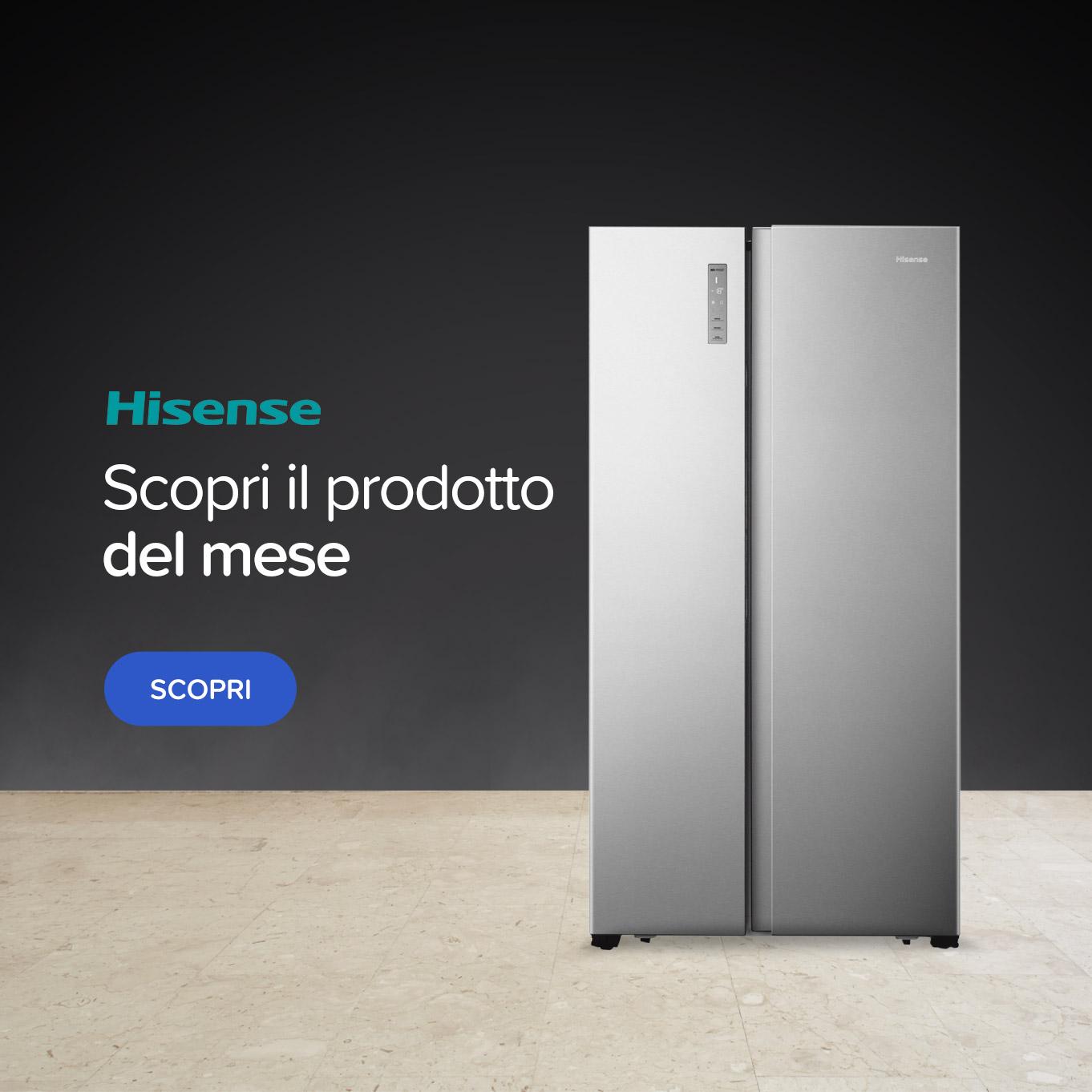 Prodotto del mese frigo Hisense